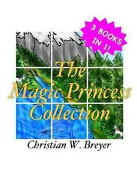 The Magic Princess Collection by Christian W. Breyer English Paperback Book Fr