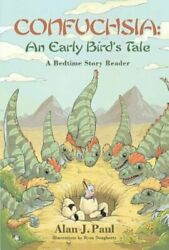 Confuchsia An Early Birdand039s Tale Volume 1 A Bedtime Story Reader By Paul Used