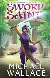 Sword Saint By Michael Wallace English Paperback Book Free Shipping