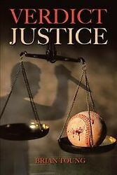 Verdict Justice Hardcover By Toung Brian R. Ph.d. Like New Used Free Shi...