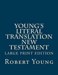 Young's Literal Translation New Testament By Robert Young English Paperback Bo