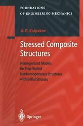 Stressed Composite Structures Homogenized Models For Thin-walled Nonhomogeneous
