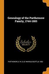 Genealogy Of The Parthemore Family 1744-1885 English Paperback Book Free Ship