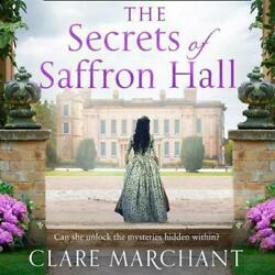 The Secrets Of Saffron Hall By Clare Marchant English Compact Disc Book Free S