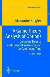 A Game Theory Analysis Of Options Corporate Finance And Financial Intermediatio