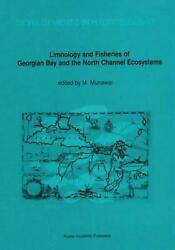 Limnology And Fisheries Of Georgian Bay And The North Channel Ecosystems Englis