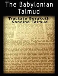 The Babylonian Talmud Tractate Berakoth, Soncino By Isidore Epstein English P
