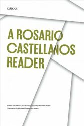 Rosario Castellanos Reader An Anthology Of Her Poetry Short Fiction Essay...