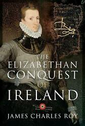 Elizabethan Conquest Of Ireland Bryskett's Cottage By James Charles Roy Englis