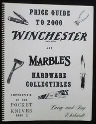 Winchester Marbles Hardware Collectibles Guide Encyclopedia Pocket Knives Book 3