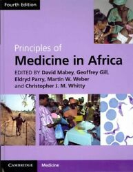 Principles Of Medicine In Africa Hardcover By Mabey David Edt Gill Geof...