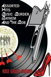 Assorted Hits Music Murder Mayhem And The Mob Paperback By Gross-marino...