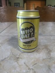 1990 Who Dat Creamy Style Root Beer New Orleans Saints Full Soda Can. 12 Fl Oz.