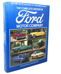 Richard M. Langworth The Complete History Of Ford Motor Company