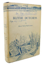 Henry Noble Maccracken Blithe Dutchess The Flowering Of An American County From