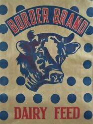 Vintage Border Brand 50# Lg Dairy Feed Bag Clement Feed Mill Waco Tx Old Stock