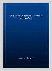 Software Engineering + Connect Access Card, Hardcover By Pressman, Roger S., ...