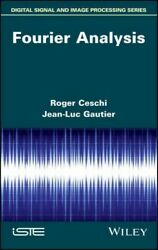 Fourier Analysis, Hardcover By Ceschi, Roger Gautier, Jean-luc, Like New Use...