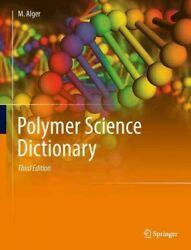 Polymer Science Dictionary Hardcover By Alger Mark Brand New Free Shippin...