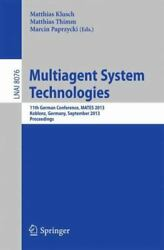 Multiagent System Technologies 11th German Conference Mates 2013 Koblenz...