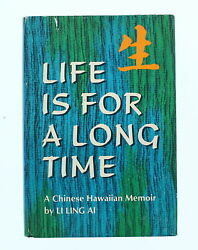 Life Is For A Long Time Book By Li Ling Ai