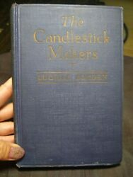 Book: The Candlestick Makers By Lucille Borden 1923. First Edition