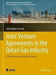 Joint Venture Agreements In The Qatari Gas Industry A Theoretical And An Em...
