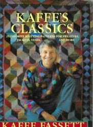 Kaffe's Classics 25 Favorite Knitting Patterns For Sweaters, Jackets, Vests And