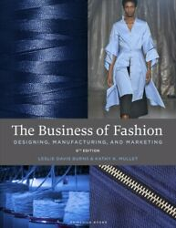 Business Of Fashion Designing Manufacturing And Marketing Paperback By B...