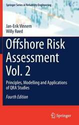 Offshore Risk Assessment Vol. 2 Principles Modelling And Applications Of Qra