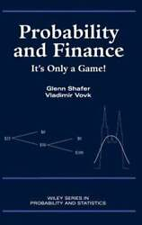 Probability And Finance It's Only A Game By Glenn Shafer New