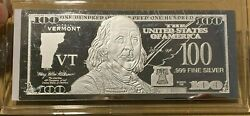 1 Troy Ounce .999 Fine Silver Ben Franklin 100 Note Vt Vermont State Coa