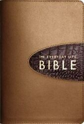 The Everyday Life Bible The Power Of God's Word For Everyday Living