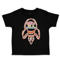 Toddler T-shirt Girls On A Mission A Cotton Boy And Girl Clothes Funny Tee