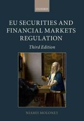 Eu Securities And Financial Markets Regulation Paperback By Moloney Niamh ...