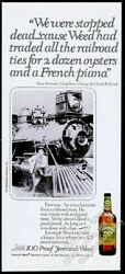 1981 Chicago And Ouray Railroad Train Photo Jeremiah Weed Bourbon Whiskey Print Ad
