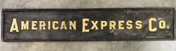 Early Wood Painted American Express Co. Advertising Sign.