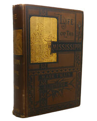 Mark Twain Life Sur The Mississippi 1st Question 1st Edition 1st Impression