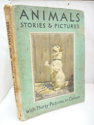 Animals Stories And Pictures - Water Colour Painting Reproductions - Large Hb