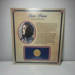 Jane Pierce First Lady 1853-1867 24k Gold Electroplated Collectible Coin