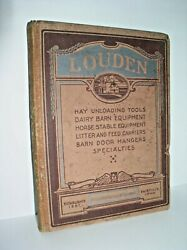Louden Machinery Company General Catalog No. 47 Issued May, 1917 - Hardcover