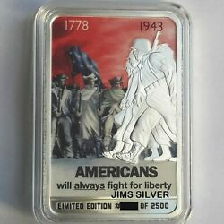 Americans Will Always Fight For Liberty 2 Oz Colorized Proof Bar And Coa Limited