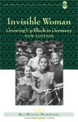 Invisible Woman Growing Up Black In Germany Paperback Or Softback