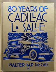 Eighty Years Of Cadillac-lasalle By Walter M. Mccall