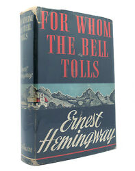 Ernest Hemingway For Whom The Bell Tolls 1st Edition 1st Printing
