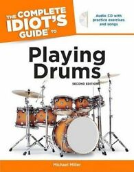 Good-miller M. - The Complete Idiots Guide To Playing Drums Para Bateria Inc.