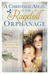 Christmas Angel At The Ragdoll Orphanage, Paperback By Lambert, Suzanne, Like...