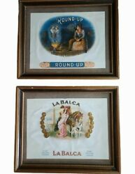 Vintage Round Up And Labalca Cigar Box Labels Framed Wall Hangings