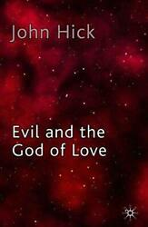 Evil And The God Of Love By Emeritus Professor John Hick, New Book, Free And Fast