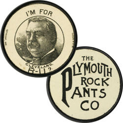 1892 Campaign Grover Cleveland Plymouth Rock Pants Co. Advertising Token